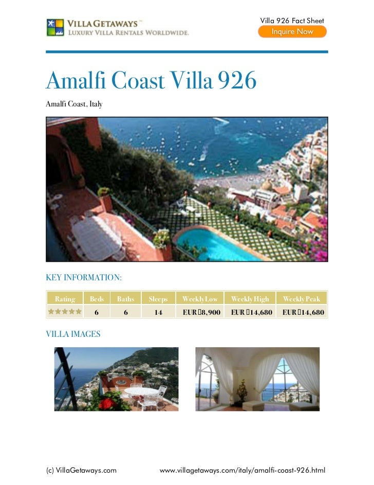 Villa 926 Fact SheetAmalfi Coast Villa 926Amalfi Coast, ItalyKEY INFORMATION:   Rating     Beds      Baths   Sleeps   Week...