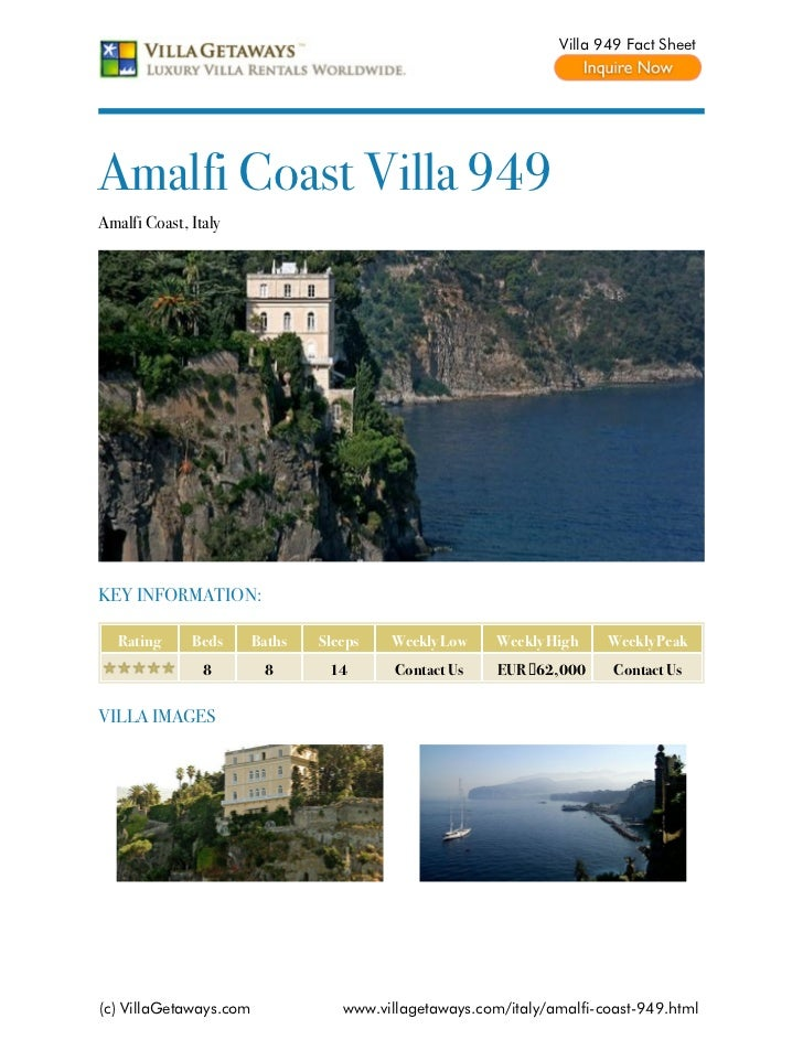 Villa 949 Fact SheetAmalfi Coast Villa 949Amalfi Coast, ItalyKEY INFORMATION:   Rating     Beds      Baths   Sleeps   Week...