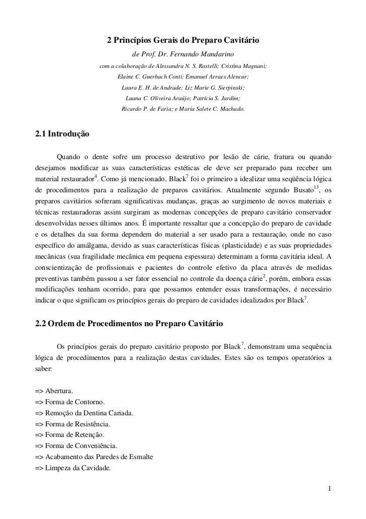 2 Princípios Gerais do Preparo Cavitário                                 de Prof. Dr. Fernando Mandarino                  ...