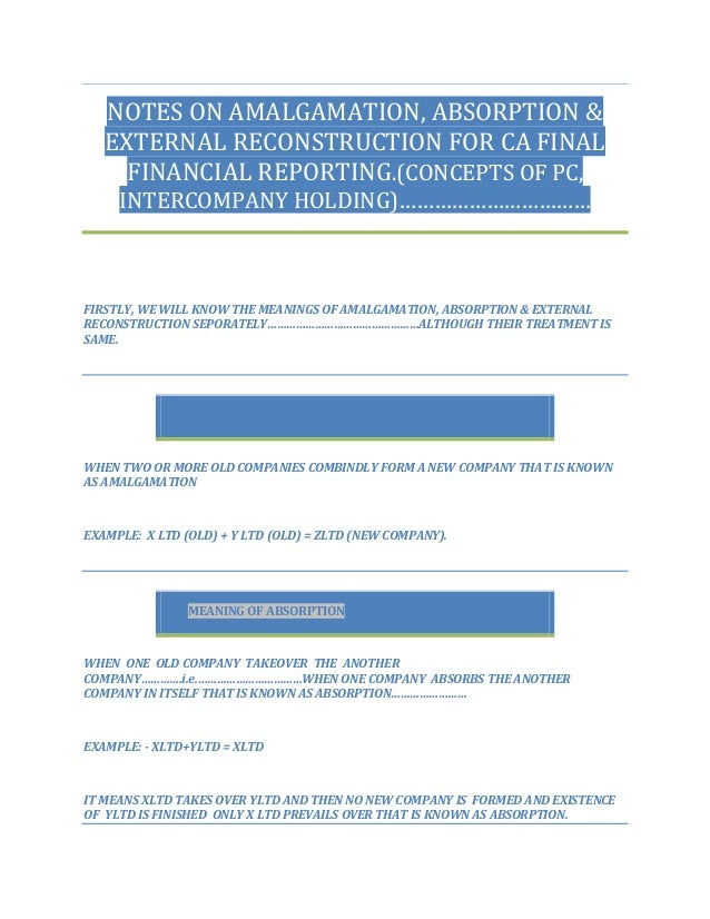 NOTES ON AMALGAMATION, ABSORPTION & EXTERNAL RECONSTRUCTION FOR CA FINAL FINANCIAL REPORTING.(CONCEPTS OF PC, INTERCOMPANY...