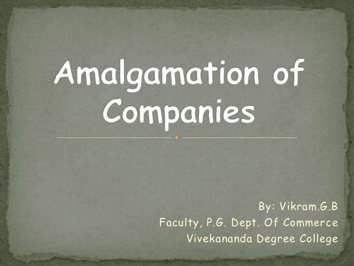 By: Vikram.G.BFaculty, P.G. Dept. Of Commerce     Vivekananda Degree College