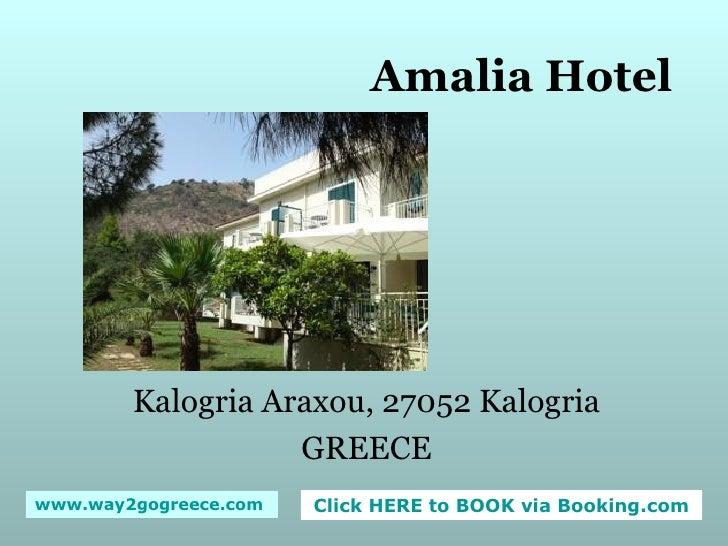 Amalia Hotel Kalogria Araxou, 27052 Kalogria GREECE