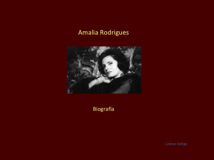 Amalia Rodrigues Biografía Lisboa Antiga