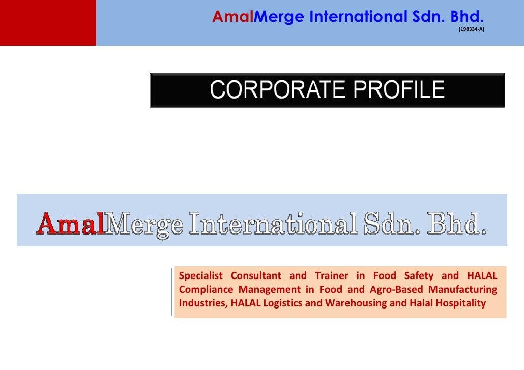 AmalMerge International Sdn. Bhd.                                                          (198334-A)     Specialist Consu...