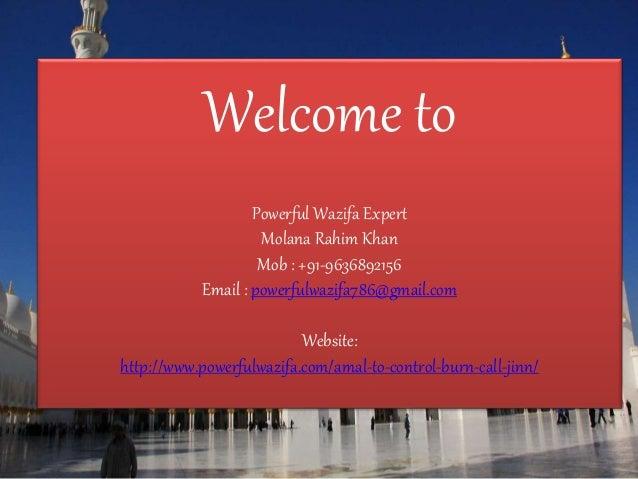 Amal to control, burn, call jinn +91 9636892156