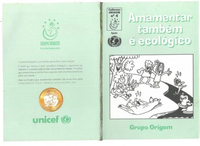 """""""Amamentar também é Ecológico"""" Cadernos Origen"""