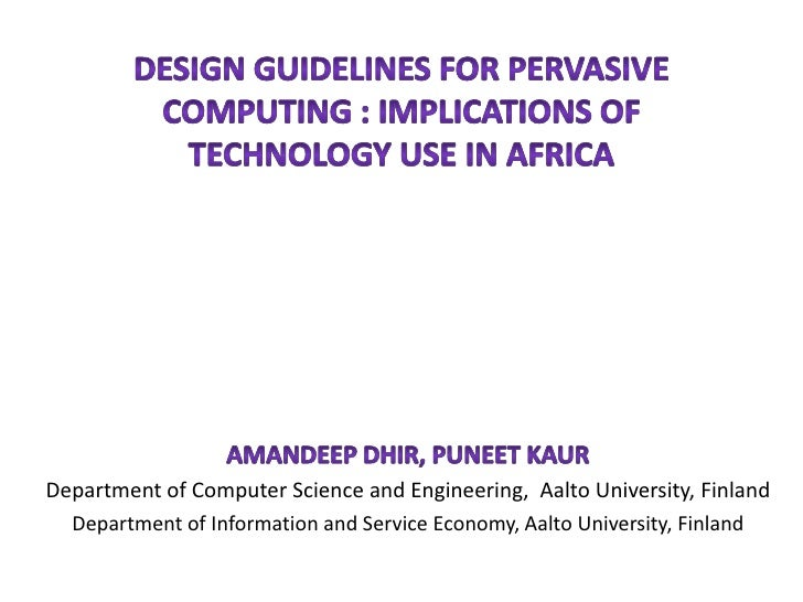 Department of Computer Science and Engineering, Aalto University, Finland  Department of Information and Service Economy, ...