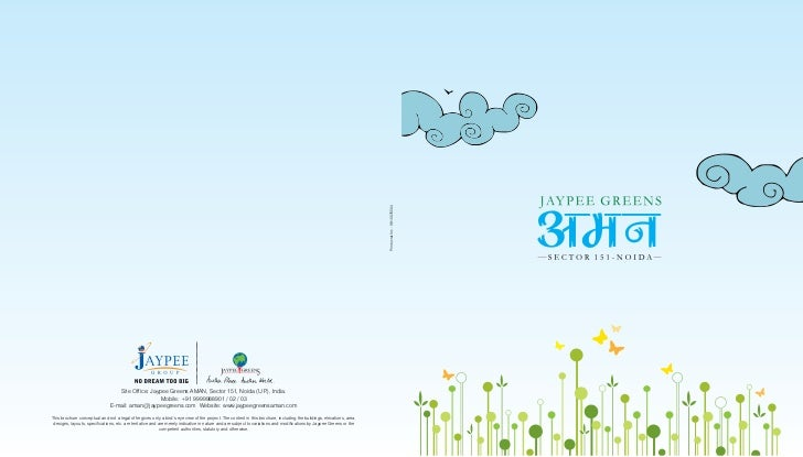 Site Office: Jaypee Greens AMAN, Sector 151, Noida (U.P India.                                                            ...