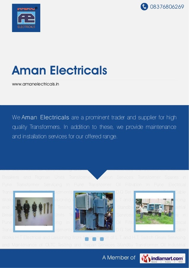 08376806269A Member ofAman Electricalswww.amanelectricals.inTransformer Spares in Pune Transformer Servicing in Pune Trans...