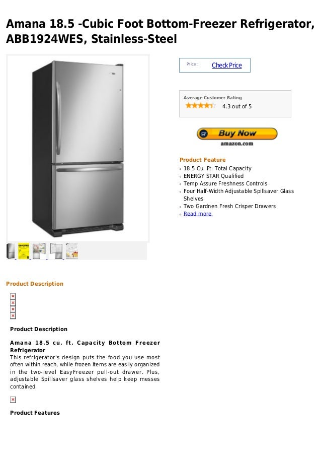 Amana 18.5 -Cubic Foot Bottom-Freezer Refrigerator,ABB1924WES, Stainless-SteelPrice :CheckPriceAverage Customer Rating4.3 ...