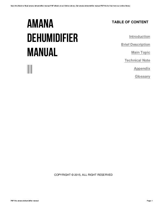 amana dehumidifier manual rh slideshare net amana dehumidifier d565e manual amana d965e dehumidifier manual