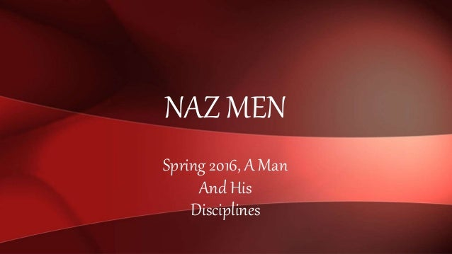 Spring 2016, A Man And His Disciplines NAZ MEN