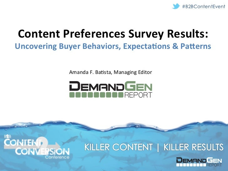 #B2BContentEvent       Content Preferences Survey Results:       Uncovering Buyer Behaviors, Expecta=ons &...