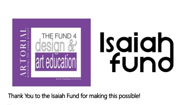 Thank You to the Isaiah Fund for making this possible!
