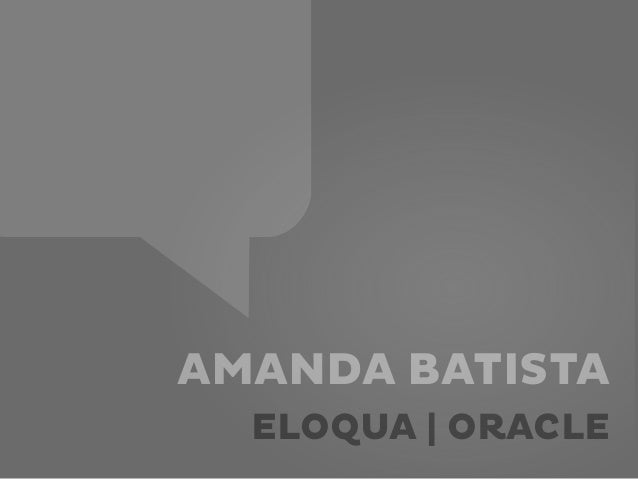 AMANDA BATISTAELOQUA | ORACLE