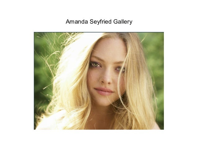 Amanda Seyfried Gallery