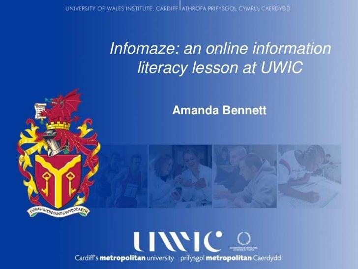 Infomaze: an online information literacy lesson at UWICAmanda Bennett<br />