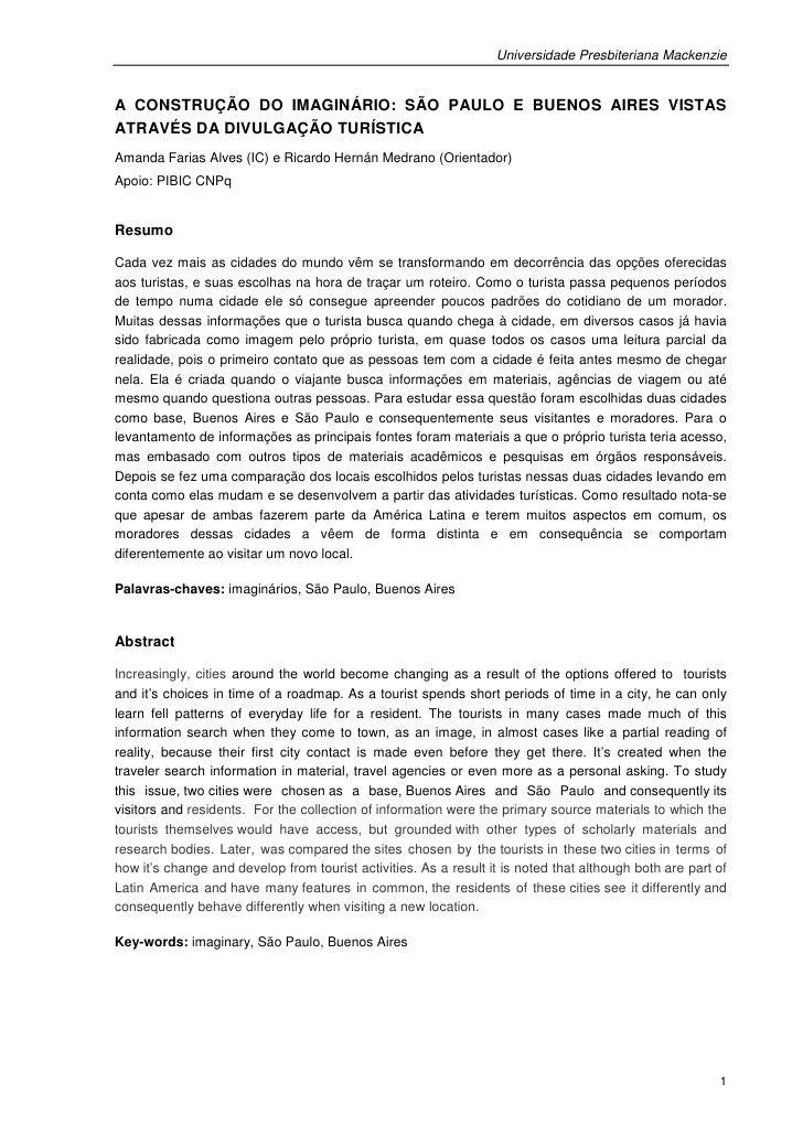 Universidade Presbiteriana MackenzieA CONSTRUÇÃO DO IMAGINÁRIO: SÃO PAULO E BUENOS AIRES VISTASATRAVÉS DA DIVULGAÇÃO TURÍS...