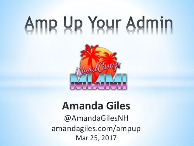 Amanda Giles @AmandaGilesNH amandagiles.com/ampup Mar 25, 2017