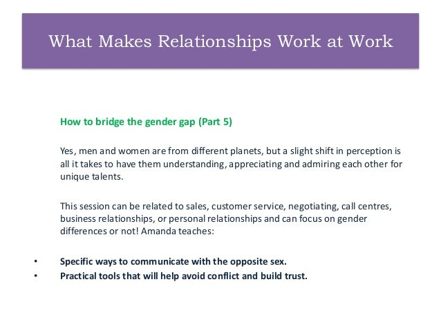 amanda gore keynote presentation topics 9 what makes relationships work at work how to