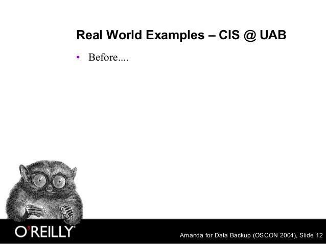 Amanda for Data Backup (OSCON 2004), Slide 12 Real World Examples – CIS @ UAB • Before....
