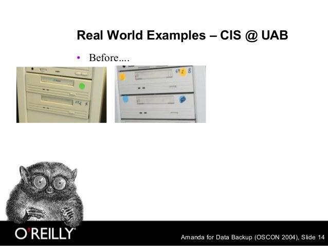 Amanda for Data Backup (OSCON 2004), Slide 14 Real World Examples – CIS @ UAB • Before....