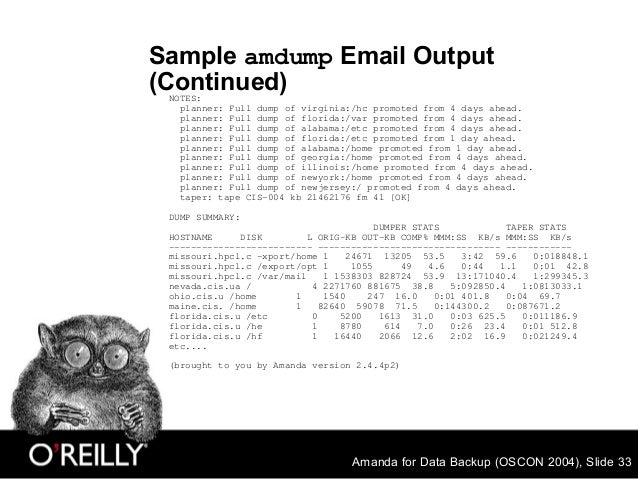 Amanda for Data Backup (OSCON 2004), Slide 33 Sample amdump Email Output (Continued)NOTES: planner: Full dump of virginia:...