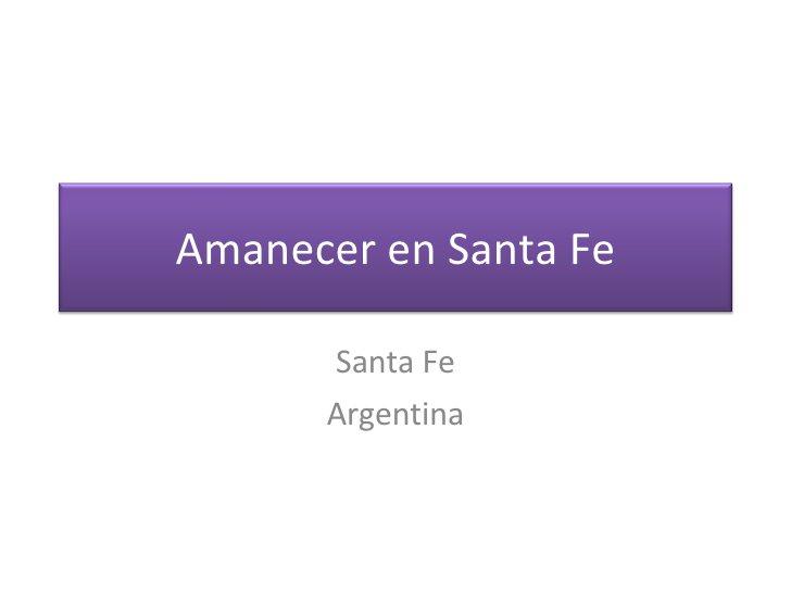 Santa Fe Argentina Amanecer en Santa Fe