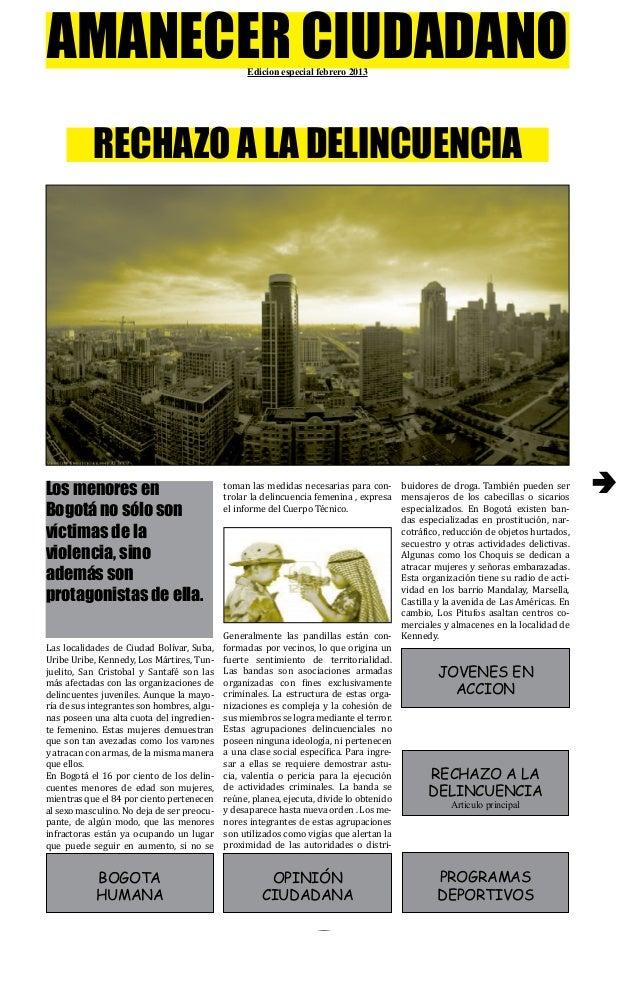 AMANECER CIUDADANO                              Edicion especial febrero 2013           RECHAZO A LA DELINCUENCIA         ...