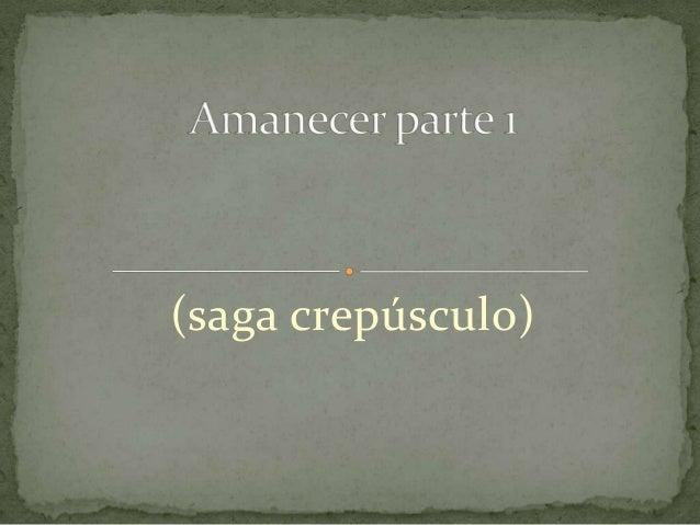 (saga crepúsculo)