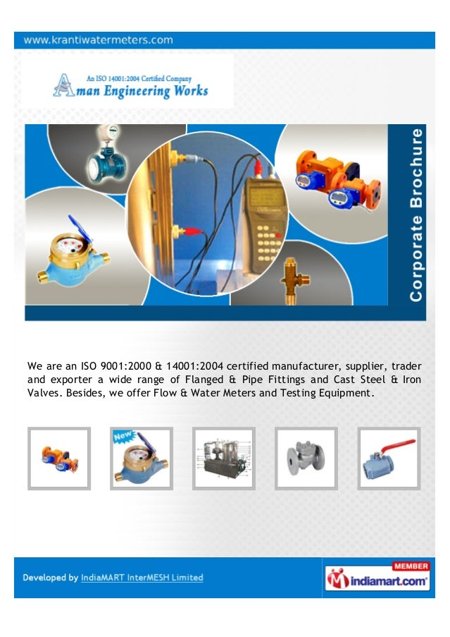 We are an ISO 9001:2000 & 14001:2004 certified manufacturer, supplier, trader and exporter a wide range of Flanged & Pipe ...