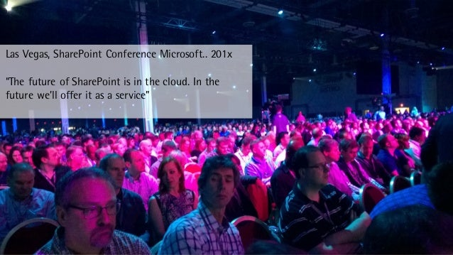"""October 15© Beck et al. Services 2 Las Vegas, SharePoint Conference Microsoft.. 201x """"The future of SharePoint is in the c..."""
