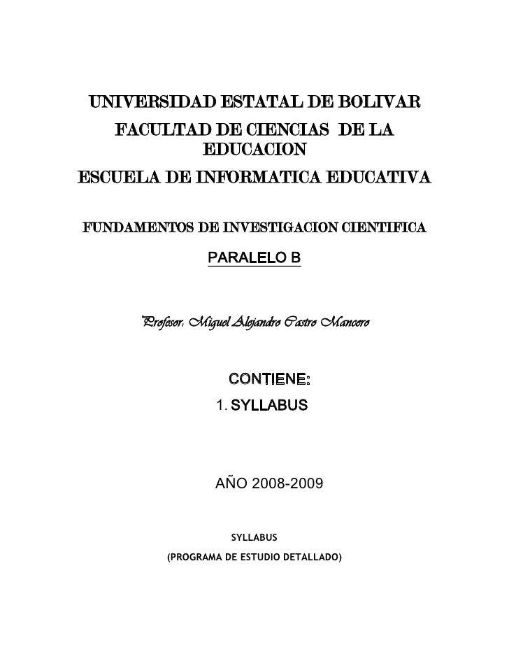 UNIVERSIDAD ESTATAL DE BOLIVAR<br />FACULTAD DE CIENCIAS  DE LA EDUCACION<br />ESCUELA DE INFORMATICA EDUCATIVA<br />FUNDA...