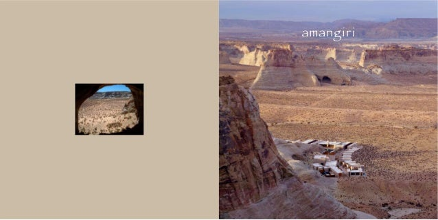 Amangiri, 'peaceful mountain', is located in Utah in the southwest United States. The region is also known as the Four Cor...