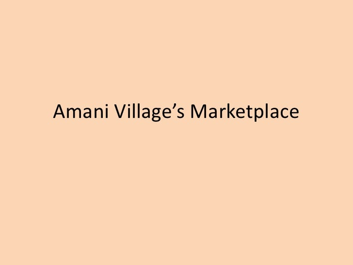 Amani Village's Marketplace<br />
