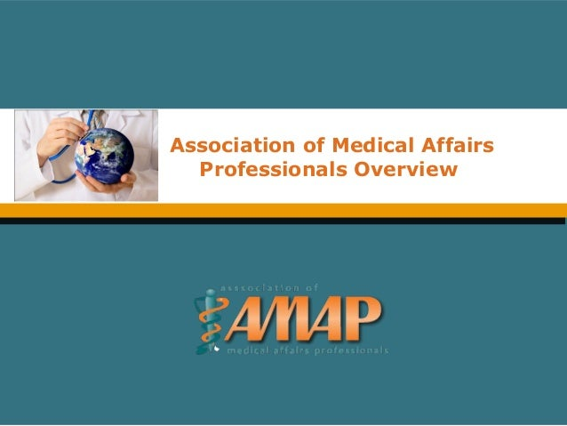 Association of Medical Affairs Professionals Overview