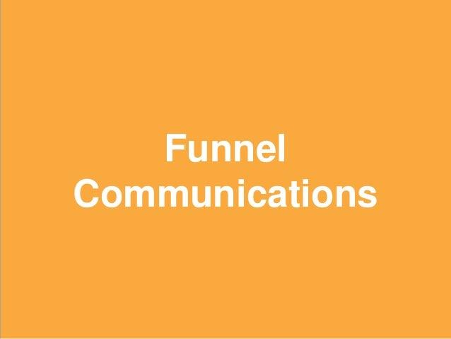 32 Funnel Communications