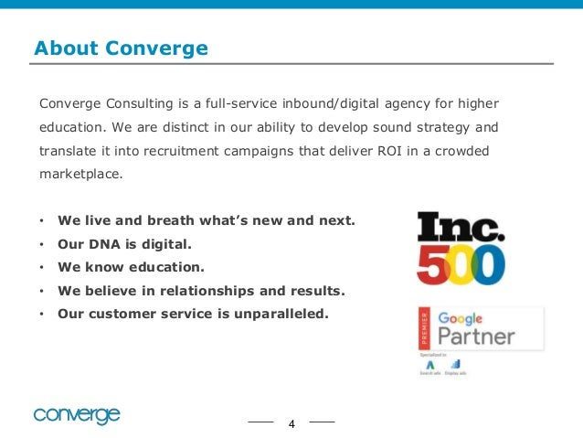 About Converge Converge Consulting is a full-service inbound/digital agency for higher education. We are distinct in our a...