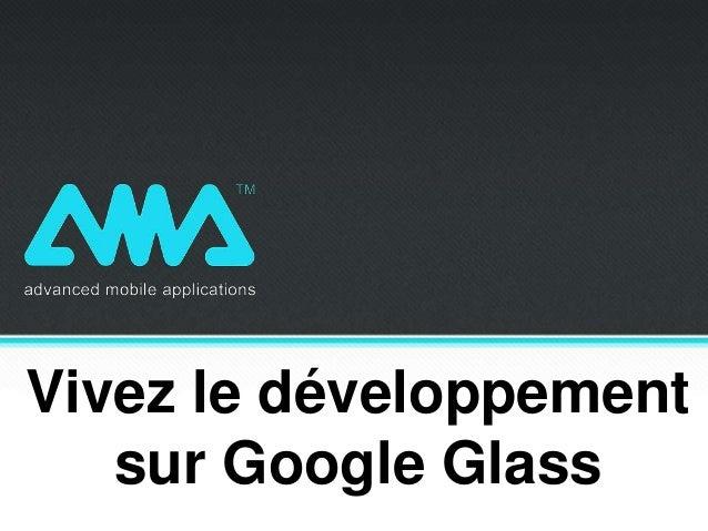 Vivez le développement sur Google Glass