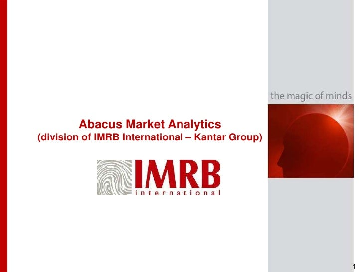 Abacus Market Analytics<br />(division of IMRB International – Kantar Group)<br />1<br />