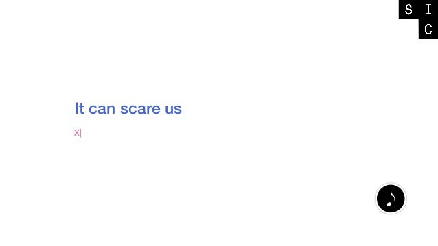 It can scare us X|