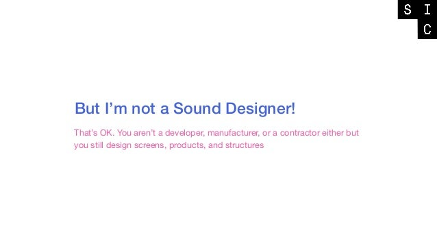 Un-muting Design | Seattle Interactive Conference 2018