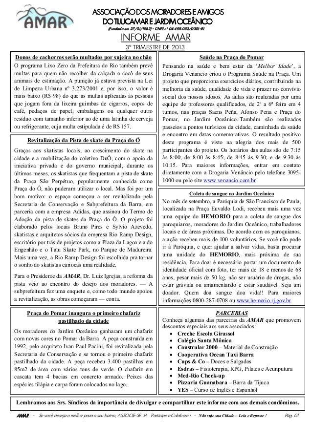 ASSOCIAÇÃO DOS MORADORES E AMIGOS DO TIJUCAMAR E JARDIM OCEÂNICO em 04.495.053/0001(Fundada em 27/01/1983) - CNPJ nº 04.49...