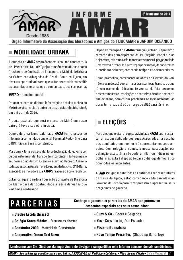 """"""""""""""""""" MOBILIDADE URBANA  A atuação da AMAR nessa área tem sido uma constante. O  seu Presidente, Dr. Luiz Igrejas também ve..."""
