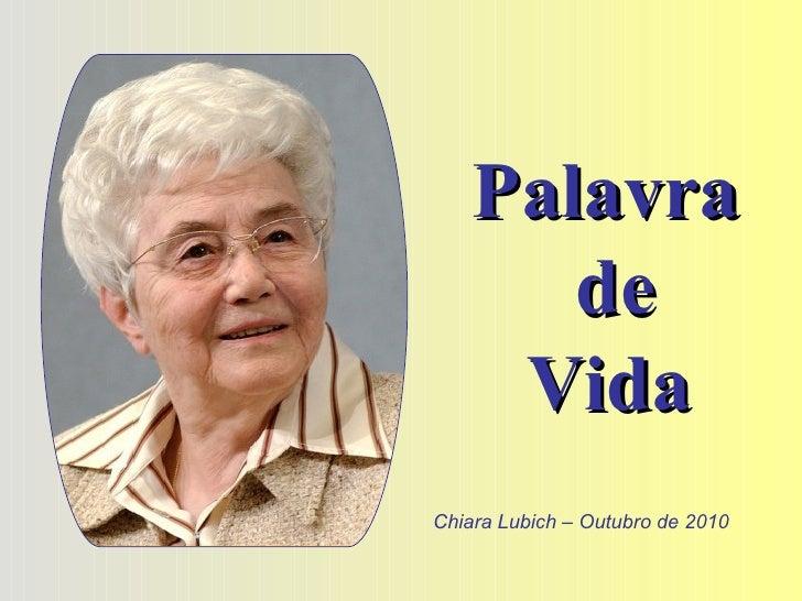 Palavra  de Vida   Chiara Lubich – Outubro de 2010