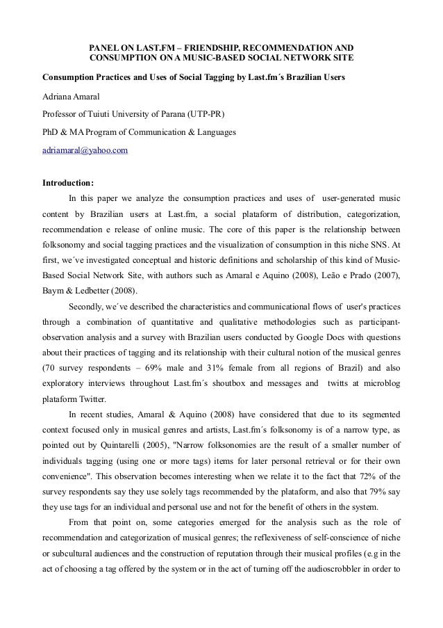 PANEL ON LAST.FM – FRIENDSHIP, RECOMMENDATION AND CONSUMPTION ON A MUSIC-BASED SOCIAL NETWORK SITE Consumption Practices a...