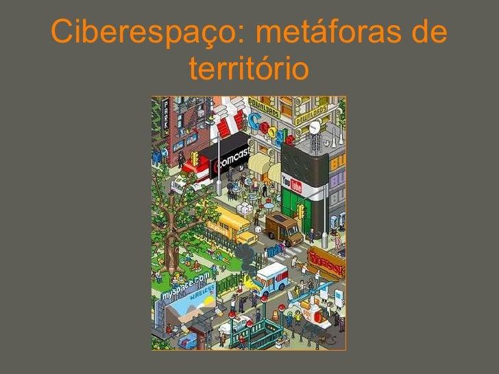 Ciberespaço: metáforas de território