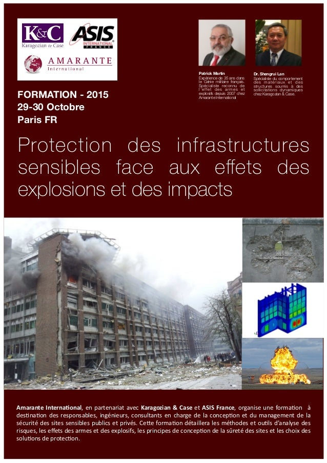 Protection des infrastructures sensibles face aux effets des explosions et des impacts FORMATION - 2015 29-30 Octobre Paris...