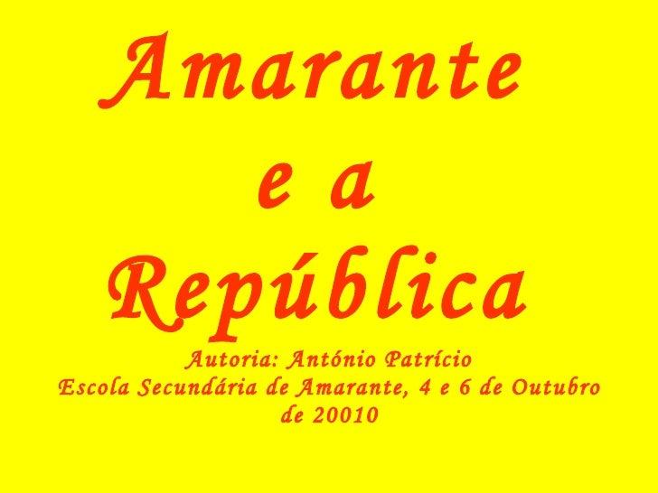 Amarante e a república