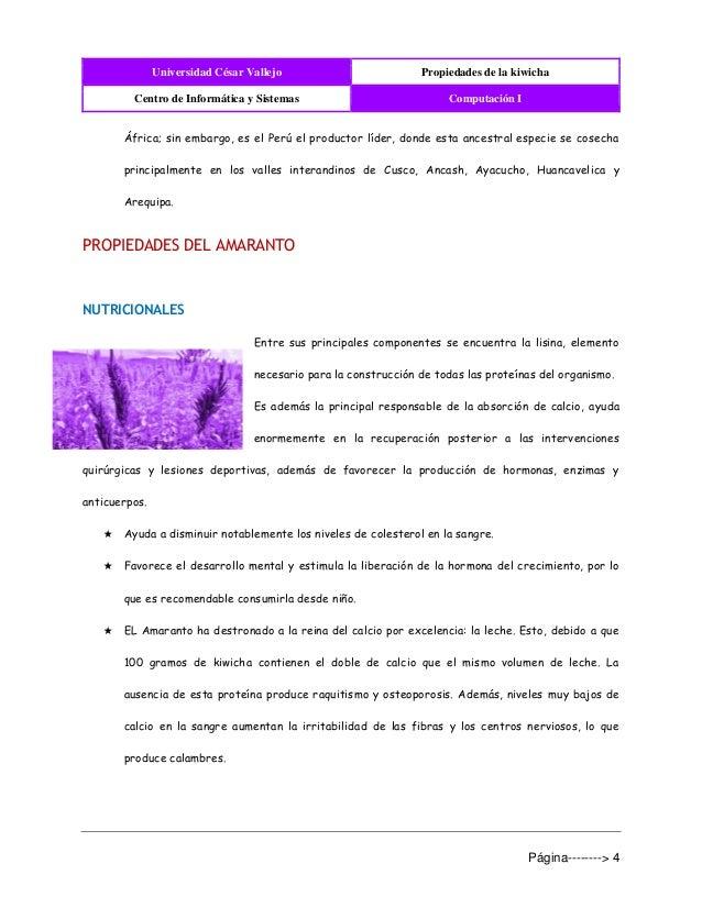 Universidad César Vallejo Propiedades de la kiwicha Centro de Informática y Sistemas Computación I Página--------> 4 Áfric...